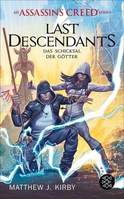 An Assassin's Creed Series. Last Descendants. Das Schicksal der Götter von Kirby,  Matthew J., Stanislawski,  Achim
