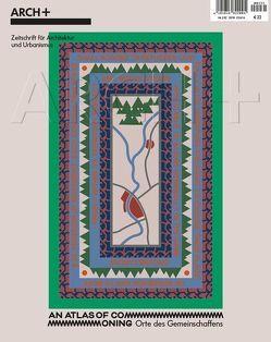 An Atlas of Commoning – Orte des Gemeinschaffens