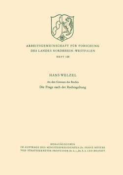 An den Grenzen des Rechts von Welzel,  Hans