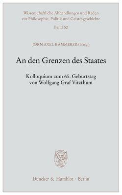 An den Grenzen des Staates. von Kämmerer,  Jörn Axel