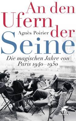 An den Ufern der Seine von Köpfer,  Monika, Poirier,  Agnès