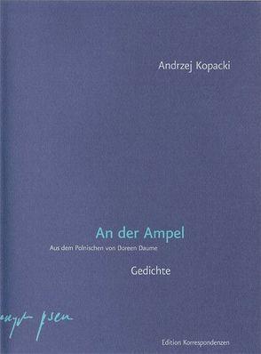 An der Ampel von Daume,  Doreen, Kopacki,  Andrzej