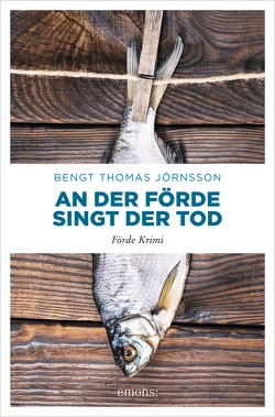 An der Förde singt der Tod von Jörnsson,  Bengt Thomas