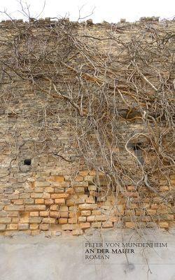An der Mauer von Mundenheim,  Peter von