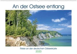An der Ostsee entlang (Premium, hochwertiger DIN A2 Wandkalender 2020, Kunstdruck in Hochglanz) von CALVENDO