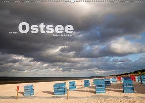 an der Ostsee (Wandkalender 2018 DIN A2 quer) von Schickert,  Peter