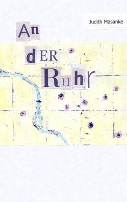 An der Ruhr von Masanke,  Judith