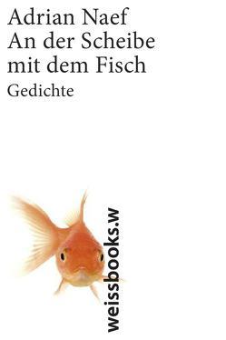 An der Scheibe mit dem Fisch von Naef,  Adrian