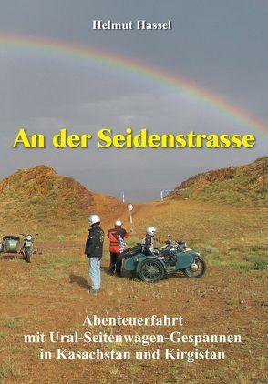 An der Seidenstrasse von Hassel,  Helmut, Wittgenstein Verlag