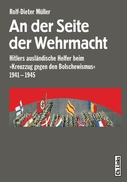 An der Seite der Wehrmacht von Müller,  Rolf-Dieter