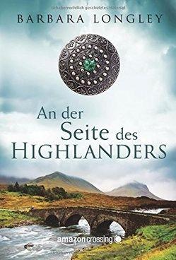 An der Seite des Highlanders von Gehrke,  Freya, Longley,  Barbara