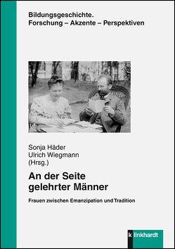 An der Seite gelehrter Männer von Häder,  Sonja, Wiegmann,  Ulrich