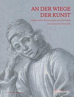 An der Wiege der Kunst von Claus,  Judith, Metze,  Gudula, Staatliche Kunstsammlungen Dresden