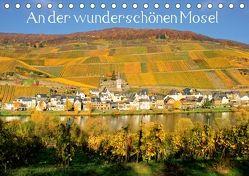An der wunderschönen Mosel (Tischkalender 2018 DIN A5 quer) von Klatt,  Arno