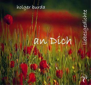 An Dich von Burda,  Holger