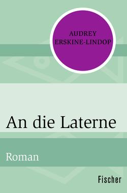 An die Laterne von Erskine-Lindop,  Audrey, Huster,  Günter