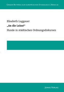 """""""An die Leine!"""" von Luggauer,  Elisabeth"""