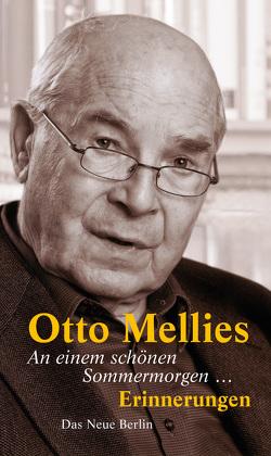 An einem schönen Sommermorgen … von Mellies,  Otto