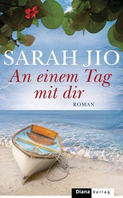 An einem Tag mit dir von Breuer,  Charlotte, Jio,  Sarah, Möllemann,  Norbert