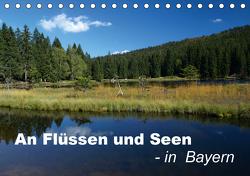 An Flüssen und Seen – in Bayern (Tischkalender 2021 DIN A5 quer) von Brigitte Deus-Neumann,  Dr.