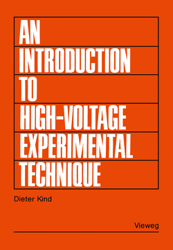 An Introduction to High-Voltage Experimental Technique von Kind,  Dieter
