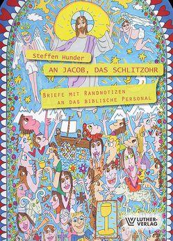 An Jakob, das Schlitzohr von Hunder,  Steffen