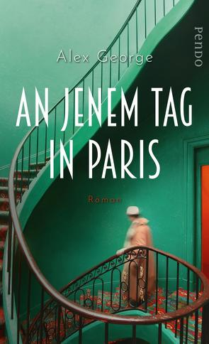 An jenem Tag in Paris von George,  Alex, Thiele,  Sabine