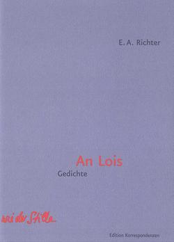 An Lois von Richter,  E A