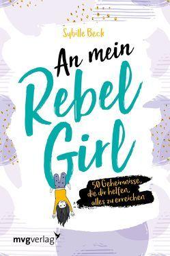 An mein Rebel Girl von Beck,  Sybille