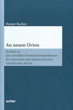 An neuen Orten von Bucher,  Rainer