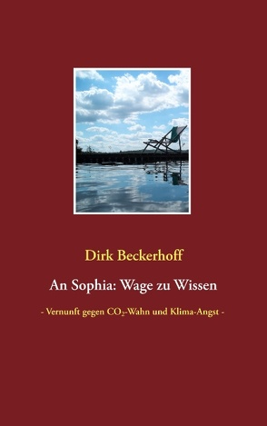 An Sophia: Wage zu Wissen von Beckerhoff,  Dirk