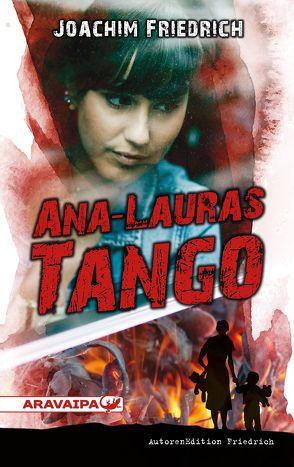 Ana-Lauras Tango von Friedrich,  Joachim