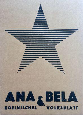 ANA&BELA. Kölnisches Volksblatt (Reprint in Kassette) von Stankowski,  Martin