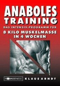 Anaboles Training von Arndt,  Klaus