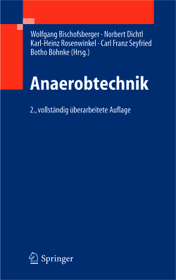 Anaerobtechnik von Bischofsberger,  Wolfgang, Böhnke,  Botho, Dichtl,  Norbert, Rosenwinkel,  Karl-Heinz, Seyfried,  Carl-Franz