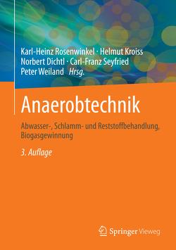 Anaerobtechnik von Dichtl,  Norbert, Kroiss,  Helmut, Rosenwinkel,  Karl-Heinz, Seyfried,  Carl-Franz, Weiland,  Peter