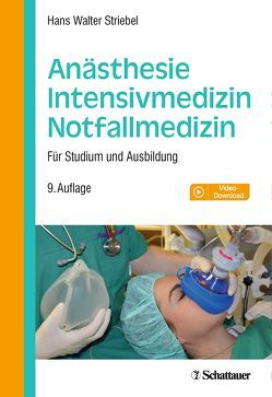 Anästhesie – Intensivmedizin – Notfallmedizin von Striebel,  Hans Walter