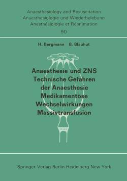 Anaesthesie und ZNS, Technische Gefahren der Anaesthesie, Medikamentöse Wechselwirkungen Massivtransfusion von Bergmann,  H., Blauhut,  B.