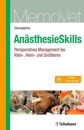 Anästhesie Skills von Eberspächer-Schweda,  Eva
