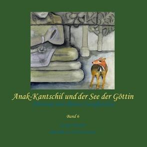 Anak-Kantschil und der See der Göttin von Pantow,  George