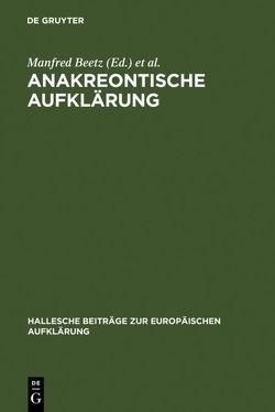 Anakreontische Aufklärung von Beetz,  Manfred, Kertscher,  Hans-Joachim