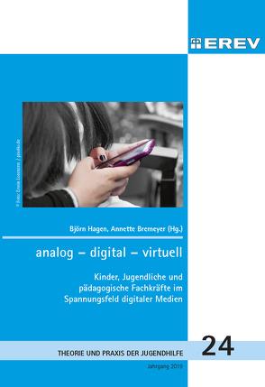 analog – digital – virtuell von Bremeyer,  Annette, Hagen,  Björn