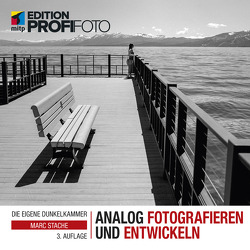 Analog fotografieren und entwickeln von Stache,  Marc