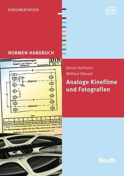 Analoge Kinefilme und Fotografien von Hofmann,  Rainer, Zikesch,  Wilfried
