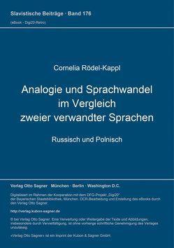 Analogie und Sprachwandel im Vergleich zweier verwandter Sprachen von Rödel-Kappl,  Cornelia