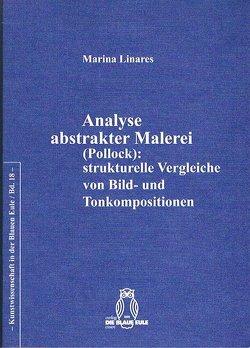 Analyse abstrakter Malerei (Pollock): strukturelle Vergleiche von Bild- und Tonkompositionen von Linares,  Marina