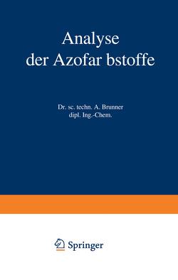 Analyse der Azofarbstoffe von Brunner,  Albert