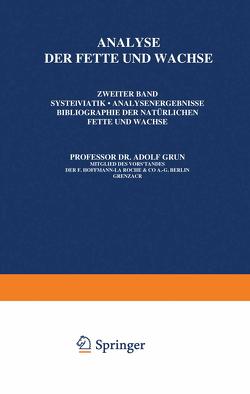 Analyse der Fette und Wachse von Grün,  Adolf, Halden,  Wilhelm