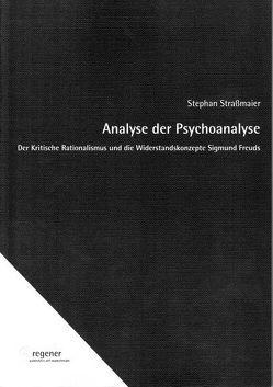 Analyse der Psychoanalyse von Strassmaier,  Stephan