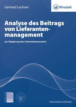 Analyse des Beitrags von Lieferanten-management von Lechner,  Gerhard
